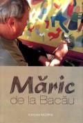 Mai multe detalii despre Maric de la Bacau ...