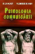 Mai multe detalii despre Psihologia comunicarii ...