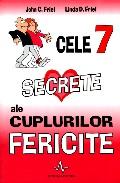 Mai multe detalii despre Cele 7 secrete ale cuplurilor fericite ...