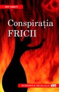 Mai multe detalii despre Conspiratia fricii ...