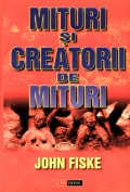 Mai multe detalii despre Mituri si creatori de mituri ...