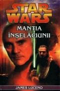 Mai multe detalii despre STAR WARS - Mantia inselaciunii ...