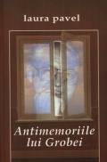 Mai multe detalii despre Antimemoriile lui Grobei ...