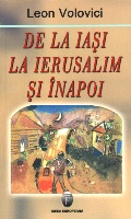 Mai multe detalii despre De la Iasi la Ierusalim si inapoi ...