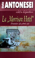 "Mai multe detalii despre La ""Morrison Hotel"" ..."