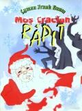 Mai multe detalii despre Mos Craciun rapit ...