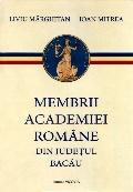 Mai multe detalii despre Membrii Academiei Romane din judetul Bacau ...