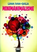 Mai multe detalii despre Minimanimalisme ...