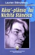 Mai multe detalii despre Rasu'-plansu' lui Nichita Stanescu ...