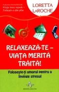 Mai multe detalii despre Relaxeaza-te - viata merita traita! ...