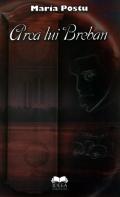 Mai multe detalii despre Arca lui Breban: eseu despre opera lui Nicolae Breban ...
