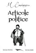 Mai multe detalii despre Articole politice: editia a II-a anastatica ...