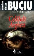 Mai multe detalii despre Celalalt Arghezi: eseu de poetica retorica a prozei - editia a doua ...