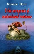 Mai multe detalii despre Criza europeana si modernismul romanesc ...