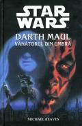 Mai multe detalii despre STAR WARS - Darth Maul - Vanatorul din umbra ...