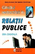 Mai multe detalii despre Ghidul redactarii in relatii publice: era digitala ...