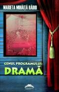 Mai multe detalii despre Genul programului: drama cu acordul parintilor ...