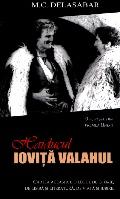 Mai multe detalii despre Haiducul Iovita Valahul ...