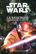Mai multe detalii despre STAR WARS - La rascruce ...