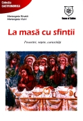 Mai multe detalii despre La masa cu sfintii: povestiri, retete, curiozitati ...