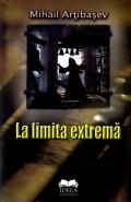 Mai multe detalii despre La limita extrema ...