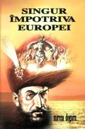 Mai multe detalii despre Singur impotriva Europei ...