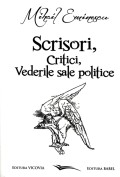 Mai multe detalii despre Scrisori, critici, vederile sale politice: editia a II-a anastatica ...