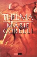 Mai multe detalii despre Thelma ...