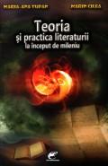 Mai multe detalii despre Teoria si practica literaturii la inceput de mileniu ...