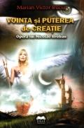 Mai multe detalii despre Vointa si puterea de creatie ...