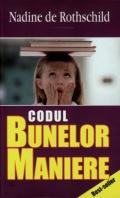 Mai multe detalii despre Codul bunelor maniere ...
