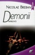 Mai multe detalii despre Demonii marunti ...
