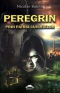 Mai multe detalii despre Peregrin prin patria cuvintelor ...