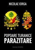 Mai multe detalii despre Popoare turanice parazitare: Conferinta tinuta la Ateneul Roman, in ziua de 7 Decembrie, 1914 ...