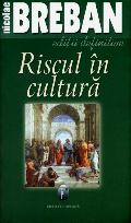 Mai multe detalii despre Riscul in cultura ...