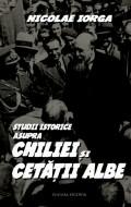 Mai multe detalii despre Studii istorice asupra Chiliei si Cetatii Albe ...