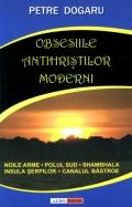 Mai multe detalii despre Obsesiile antihrisilor moderni ...
