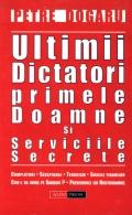 Mai multe detalii despre Ultimii dictatori, primele doamne si serviciile secrete ...