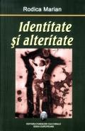 Mai multe detalii despre Identitate si alteritate ...