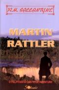 Mai multe detalii despre Martin Rattler ...