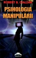 Mai multe detalii despre Psihologia manipularii ed. a II-a: curs de teorie si practica a influentarii ...