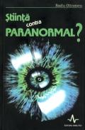 Mai multe detalii despre Știinta contra paranormal ...