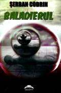 Mai multe detalii despre Baladierul ...