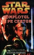 Mai multe detalii despre STAR WARS - Complotul de pe Cestus ...