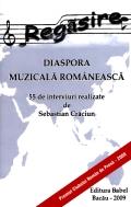 Mai multe detalii despre Regasire, diaspora muzicala romaneasca: 55 de interviuri ...