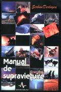 Mai multe detalii despre Manual de supravietuire ...