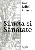 Mai multe detalii despre Silueta si sanatate: cauzele secrete ale bolii si calea naturala a insanatosirii ...