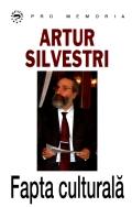 Mai multe detalii despre Artur Silvestri - Fapta culturala ...