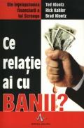 Mai multe detalii despre Ce relatie ai cu banii? ...
