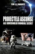 Mai multe detalii despre Proiectele ascunse ale guvernului mondial secret ...
